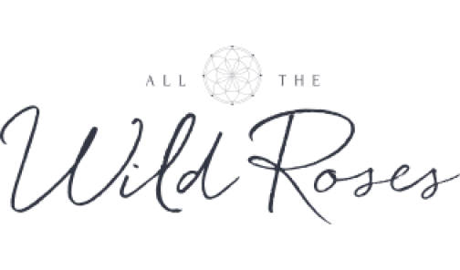 All The Wild Roses
